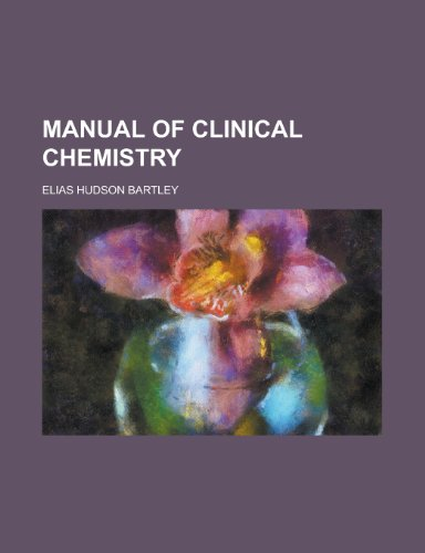 Manual of Clinical Chemistry