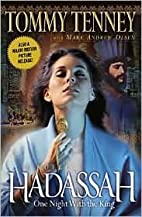 Hadassah Reprinted edition by Tommy Tenney