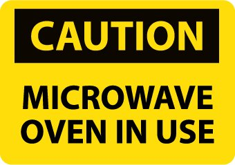 "Nmc C180Pb Osha Sign, Legend ""Caution - Microwave Oven In Use"", 14"" Length X 10"" Height, Pressure Sensitive Vinyl, Black On Yellow"