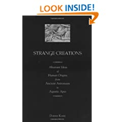 Strange Creations: Aberrant Ideas of Human Origins from Ancient Astronauts to Aquatic Apes