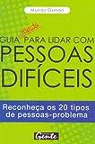 img - for Guia Rapido Para Lidar Com Pessoas Dificeis (Em Portuguese do Brasil) book / textbook / text book