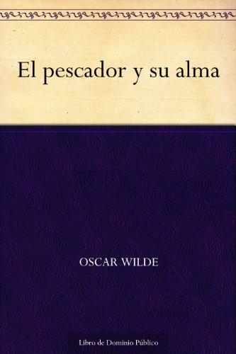 Oscar Wilde - El pescador y su alma