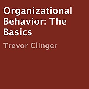 Organizational Behavior: The Basics Audiobook