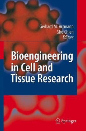 Bioengineering in Cell and Tissue Research