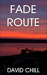 Fade Route by David Chill ebook deal