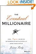 #9: The Eventual Millionaire: How Anyone Can Be an Entrepreneur and Successfully Grow Their Startup