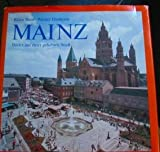 img - for MAINZ : Bilder aus einer geliebten Stadt book / textbook / text book