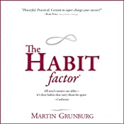 The Habit Factor: An Innovative Method to Align Habits with Goals to Achieve Success   [Martin Grunburg]