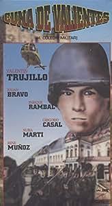 De Valientes [VHS]: Valentín Trujillo, Enrique Rambal, Gregorio Casal
