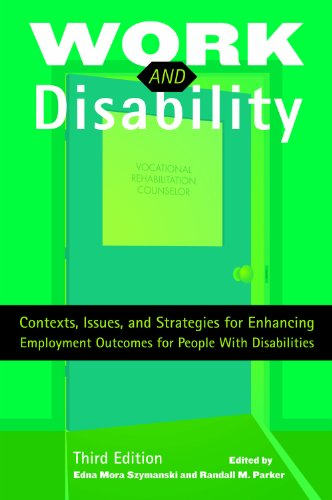 Work and Disability: Contexts, Issues, and Strategies for...