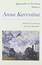 Approaches to Teaching Tolstoy39s Anna Karenina Approaches to Teaching World Literature