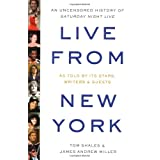 Live from New York: An Uncensored History of Saturday Night Live ~ Tom Shales