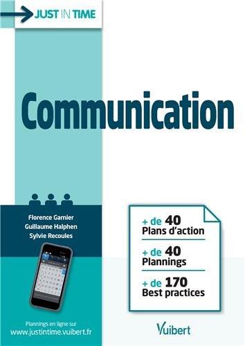 Communication - + de 40 Plans d action + de 40 Plannings + de 170 Best practices