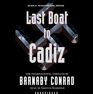 The Last Boat to Cadiz Audiobook