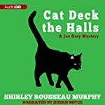 Cat Deck the Halls: A Joe Grey Mystery, Book 13 (       UNABRIDGED) by Shirley Rousseau Murphy Narrated by Susan Boyce