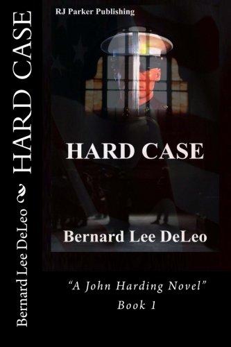 Hard Case (A John Harding Novel) (Volume 1)