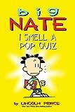 Big Nate: I Smell a Pop Quiz! (amp! Comics for Kids)