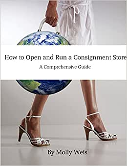 How To Open And Run A Consignment Store