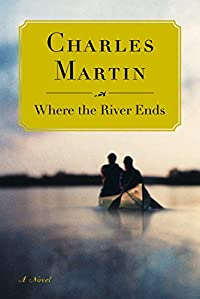 Where The River Ends by Charles Martin ebook deal