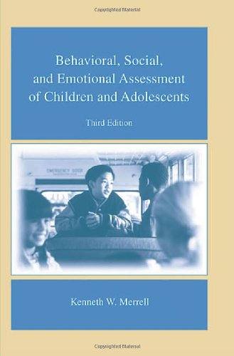 Behavioral, Social, and Emotional Assessment of Children...