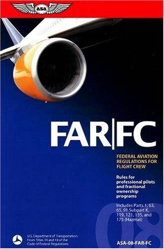 FAR/FC 2008: FAR for Flight Crew (FAR/AIM series)