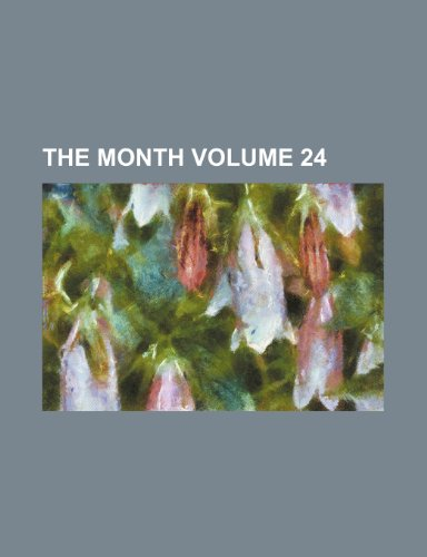 The Month Volume 24
