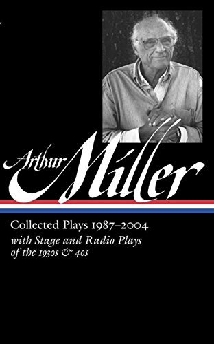 Arthur Miller: Collected Plays 1987-2004 (Library of America) by Arthur Miller (2015-04-07) (Library Of America Arthur Miller compare prices)