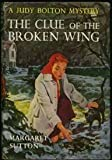 The Clue of the Broken Wing (0848826744) by Sutton, Margaret