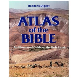 readers-digest-atlas-of-the-bible-an-illustrated-guide-to-the-holy-land