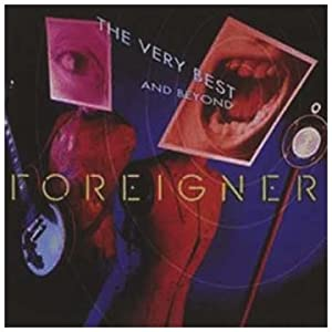Amazon.com: Foreigner: Very Best & Beyond: MusicForeigner The Very Best And Beyond