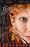 The Secret of the Dread Forest: The Faire Folk Trilogy