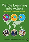 img - for Visible Learning into Action: International Case Studies of Impact book / textbook / text book