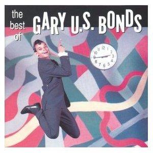 Gary U.S. Bonds - The Best Of Gary U.s. Bonds - Zortam Music