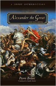 Alexander the Great and His Empire Publisher: Princeton University Press