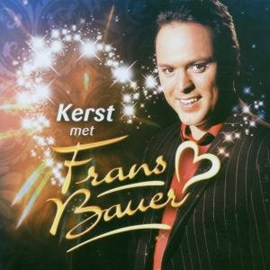 Frans Bauer - Kerst Met Frans Bauer (2006) - Zortam Music