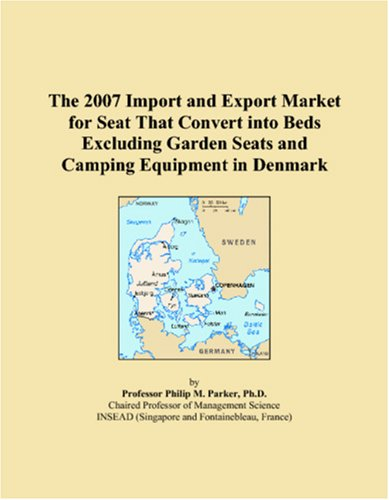 The 2007 Import and Export Market for Seat That Convert into Beds Excluding Garden Seats and Camping Equipment in Denmark