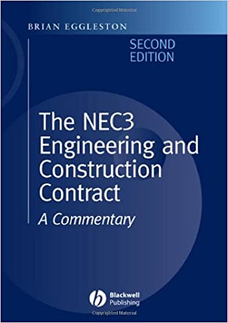 The NEC 3 Engineering and Construction Contract: A Commentary written by Brian Eggleston