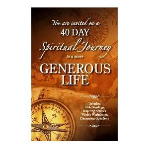 You Are Invited On A 40 Day Spiritual Journey To A More Generous Life