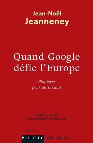 Quand Google défie l'Europe (Essais)