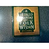 img - for A World Treasury of Folk Wisdom book / textbook / text book