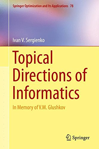 Topical Directions of Informatics: In Memory of V. M. Glushkov (Springer Optimization and Its Applications)