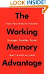 The Working Memory Advantage: Train Y...