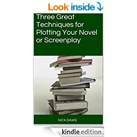 Three Great Techniques for Plotting Your Novel or Screenplay