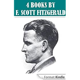 4 Books By F. Scott Fitzgerald (Illustrated) (English Edition)