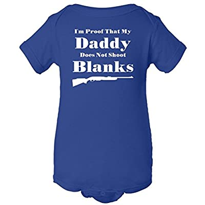 Proof My Daddy Does Not Shoot Blanks One Piece Romper Baby Bodysuit
