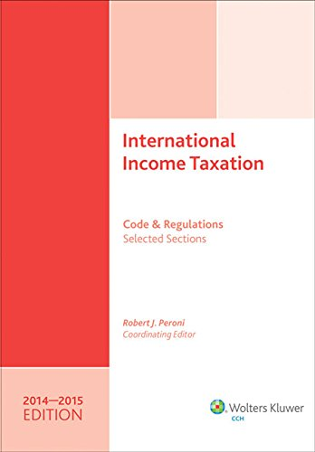 international-income-taxation-code-and-regulationsselected-sections-20142015-edition
