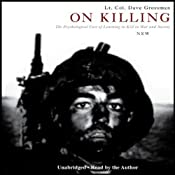 On Killing: The Psychological Cost of Learning to Kill in War and Society | [Dave Grossman]