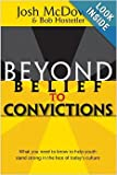 David H. Bellis , Bob Hostetler, Beyond Belief to Convictions (Beyond Belief Campaign)
