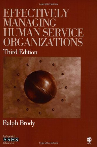Effectively Managing Human Service Organizations (SAGE...