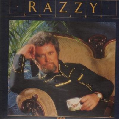 Razzy Bailey - 'Razzy'